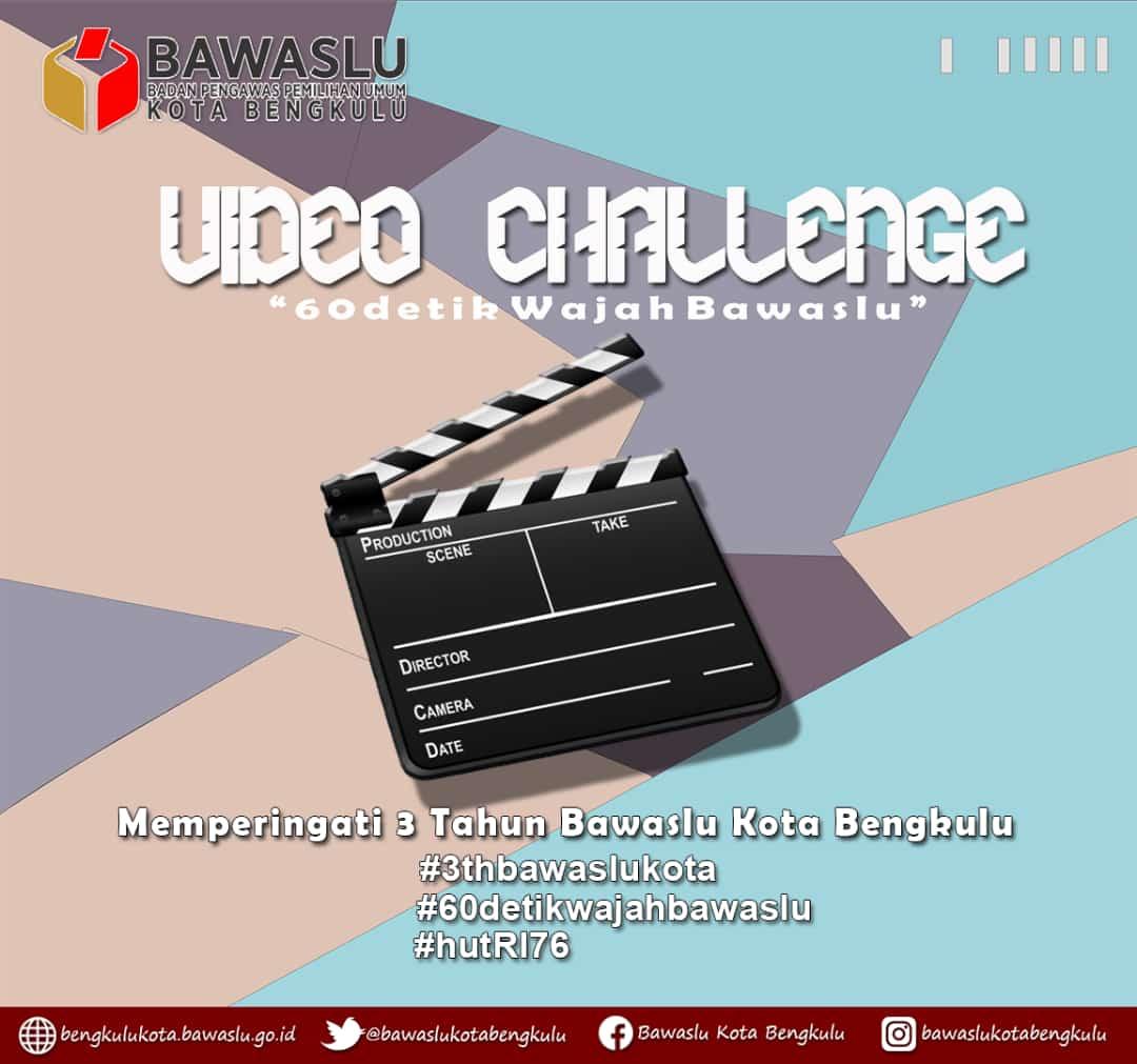 Video Challenge Bawaslu Kota Bengkulu Dibuka